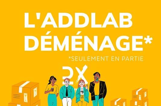 Déménagement ADDLAB DX
